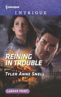 Reining in Trouble