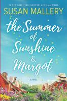 The Summer of Sunshine & Margot