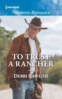 To Trust A Rancher