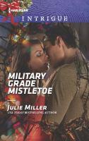 Military Grade Mistletoe