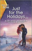 Just For The Holidays...: A Snowbound Christmas Romance (Original)