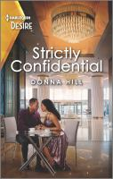 Strictly Confidential: A Workplace Romance (Original)