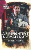 A Firefighter's Ultimate Duty