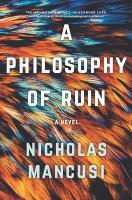 A Philosophy of Ruin