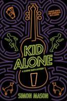 KID ALONE : A GARVIE SMITH MYSTERY