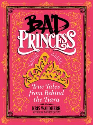 Cover image for Bad Princess