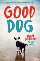 Good Dog / Dan Gemeinhart