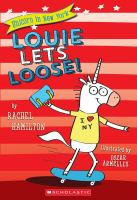 Louie lets loose!