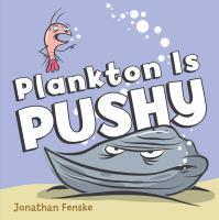 Plankton Is Pushy