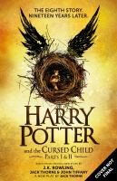 Harry Potter and the Cursed Child : The Official Script Book of the Original West End Production Special Rehearsal Edition