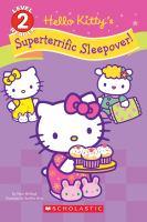 Hello Kitty's Superterrific Sleepover!