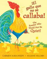 El gallo que no se callaba!