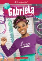 Girl of the year. 01 : Gabriela