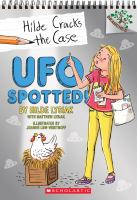 UFO Spotted!: A Branches Book (Hilde Cracks The Case #4): Null