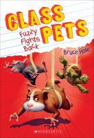 Class Petsts : Fuzzy Fights Back