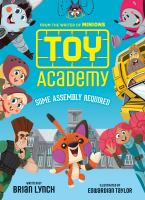 Toy Academy: Some Assembly Required (Toy Academy #1).