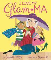 I love my Glam-ma