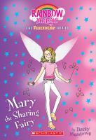Mary The Sharing Fairy #2