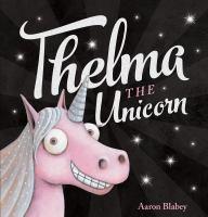 Thelma the Unicorn