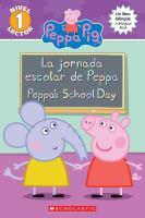 La Jornada Escolar De Peppa