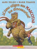 ¿Cómo eligen sus mascotas los dinosaurios?