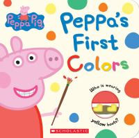 Peppa's First Colors (Peppa Pig)