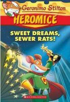 Sweet Dreams, Sewer Rats!