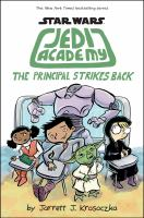 Jedi Academy. 6, The principal strikes back