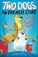 Two Dogs in A Trench Coat Go to School