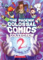 The Phoenix colossal comics collection. Volume two