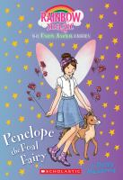 Penelope The Foal Fairy (the Farm Animal Fairies #3) : A Rainbow Magic Book