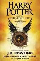 Harry Potter and the cursed child. Parts One and Two Playscript Parts one and two