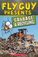 Fly Guy presents : Garbage and recycling