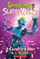 It's Alive! It's Alive! (Goosebumps Slappyworld)