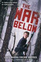 The war below : a novel