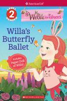 WellieWishers. Willa's butterfly ballet