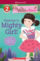 WellieWishers. Emerson is Mighty Girl!