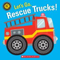 Let's Go, Rescue Trucks!