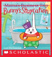 Bunny's Staycation