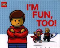 I'm Fun, Too!