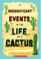 Insignificant Events in the Life of A Cactus