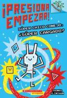 PRESIONA EMPEZAR! SUPER CHICO CONEJO SUPER CARGADO