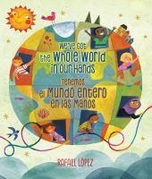 We've Got The Whole World In Our Hands / Tenemos El Mundo Entero En Las Manos