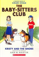 The Baby-sitters Club. Kristy and the snobs a graphic novel