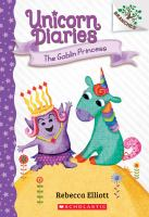 The Goblin Princess (Unicorn Diaries)