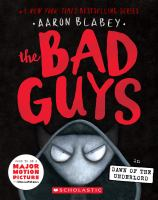 The Bad Guys In Dawn Of The Underlord (the Bad Guys #11), Volume 11
