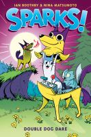 Sparks! Double Dog Dare (Sparks! #2)