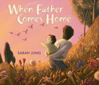 When Father Comes Home