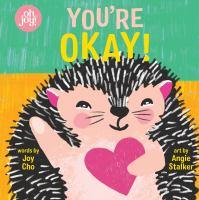 You're Okay!