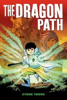 The dragon path198 pages : illustrations (chiefly color) ; 24 cm